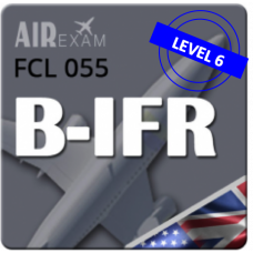 Examen FCL 055 B-IFR (Niveau 6)